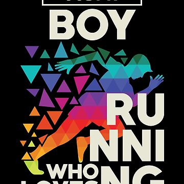 Just A Boy Who Loves Running Shirt Gift For Men Runners Design by artbyanave