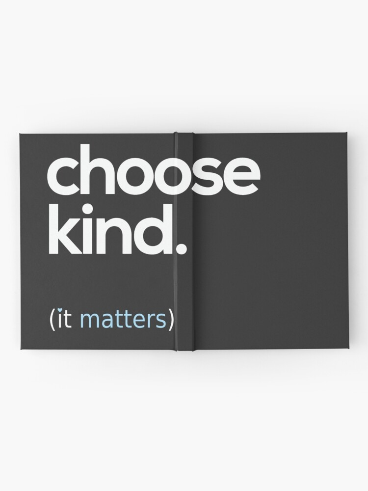 Alternate view of Choose Kind, Kindness Matters Hardcover Journal