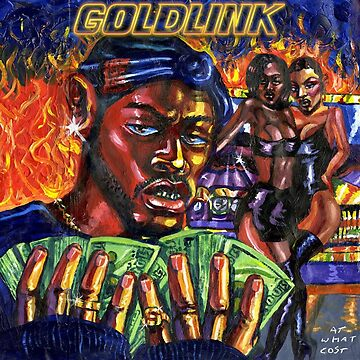 At What Cost Goldlink by thebiglezowski