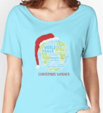 Christmas Wishes - Vision of World Peace - Earth Word Cloud Women's Relaxed Fit T-Shirt