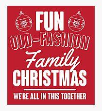 Fun Old-Fashion Family Christmas Photographic Print