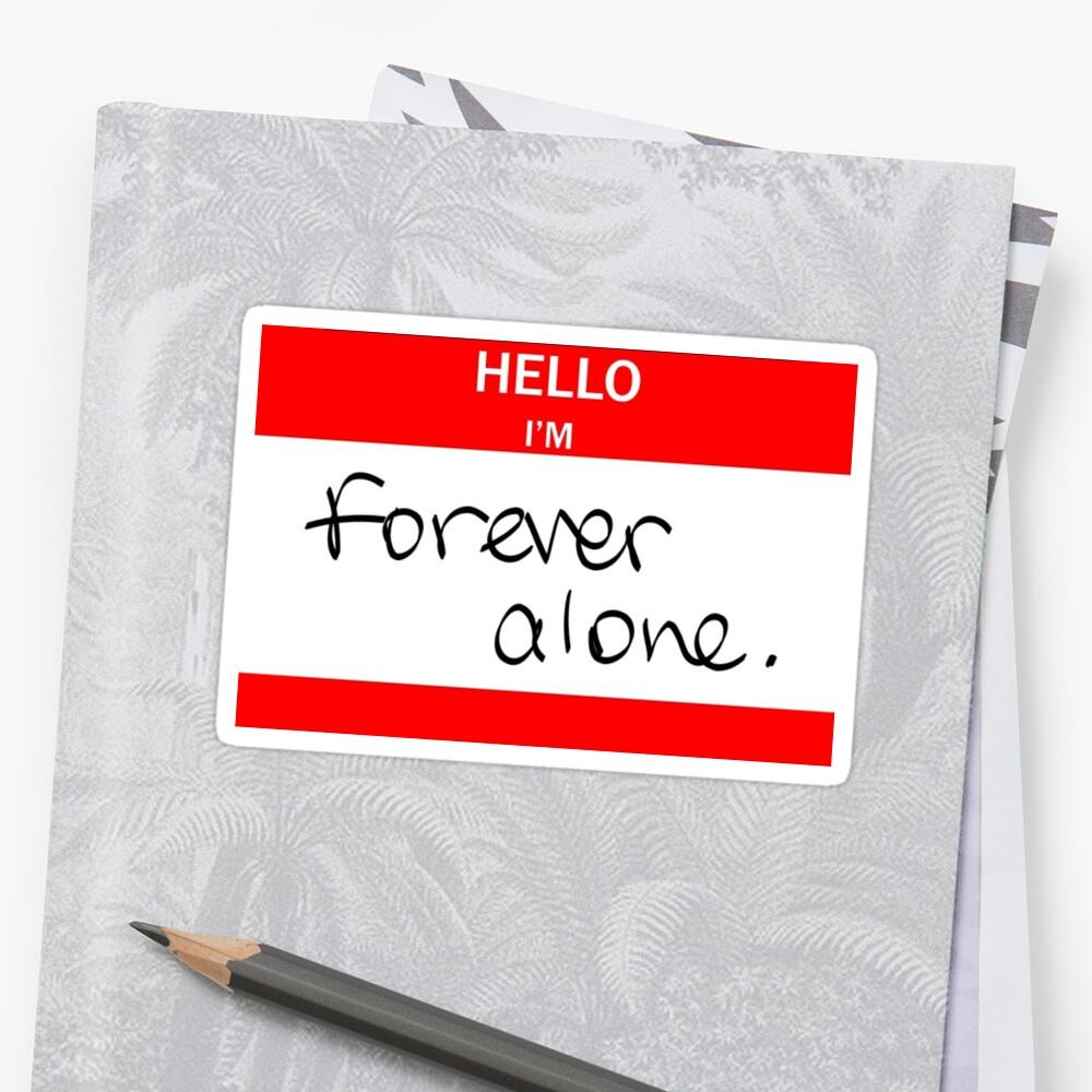 Hallo ich bin: für immer alleine. Sticker von Starlvr98