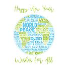 Happy New Year - Vision of Word Peace - Word Cloud by jitterfly