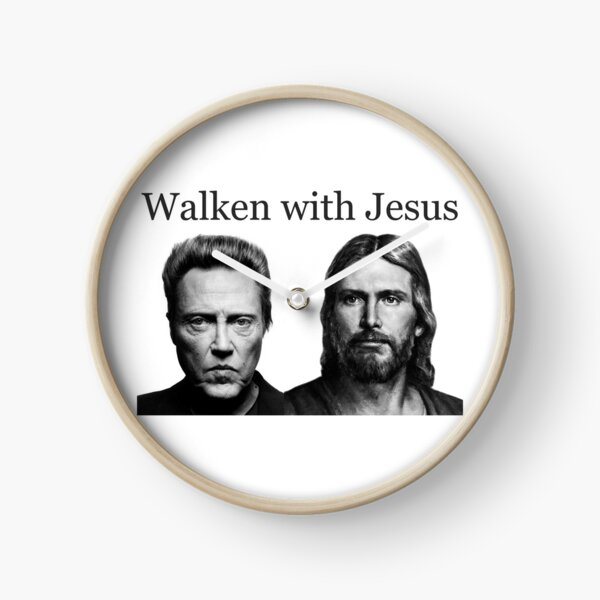 Walken with Jesus - Funny Walking with Jesus with Christopher Gag Gifts Clock