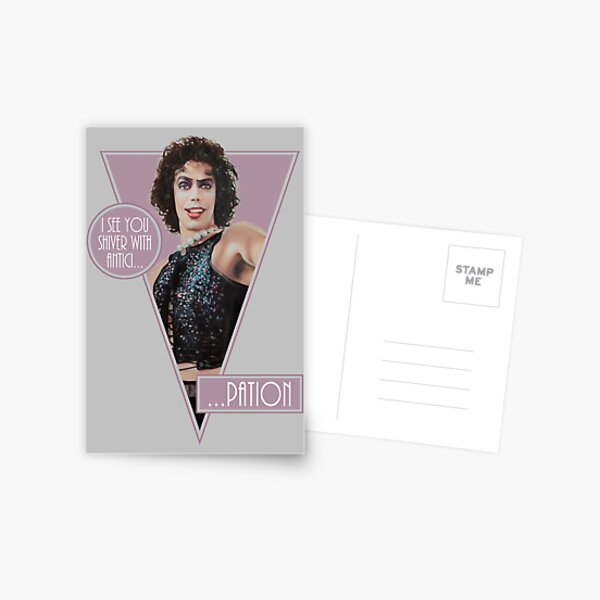 The Rocky Horror Picture Show - I see you shiver with antici... Postal