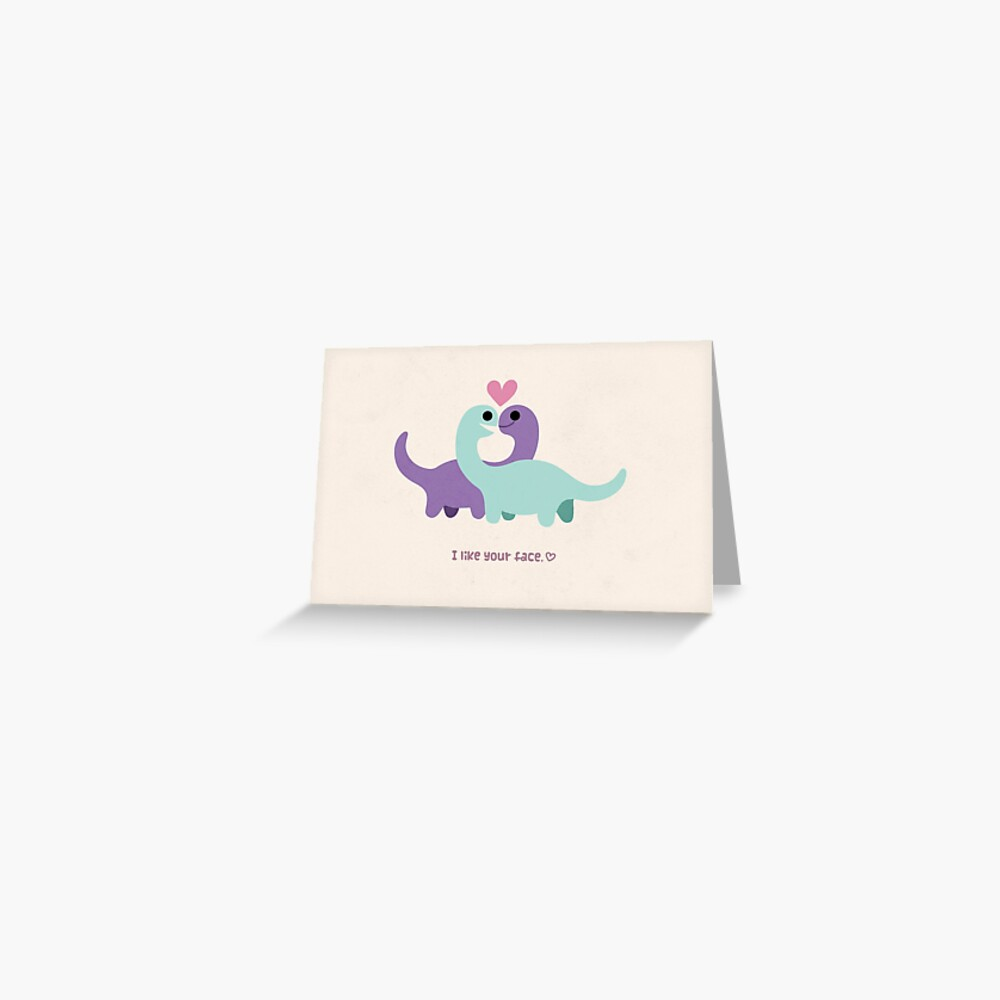 I Like Your Face <3 Greeting Card
