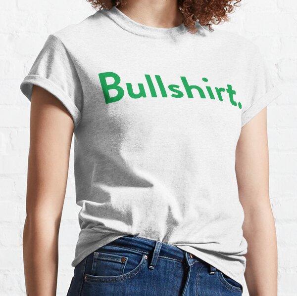Bullshirt. Classic T-Shirt