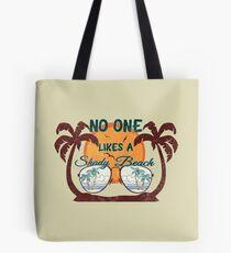 No one likes a shady beach tee shirt Tote Bag