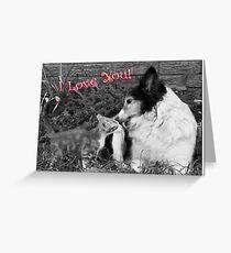I Love You! Greeting Card