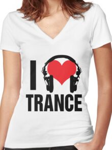 I Love Trance Music Women's Fitted V-Neck T-Shirt