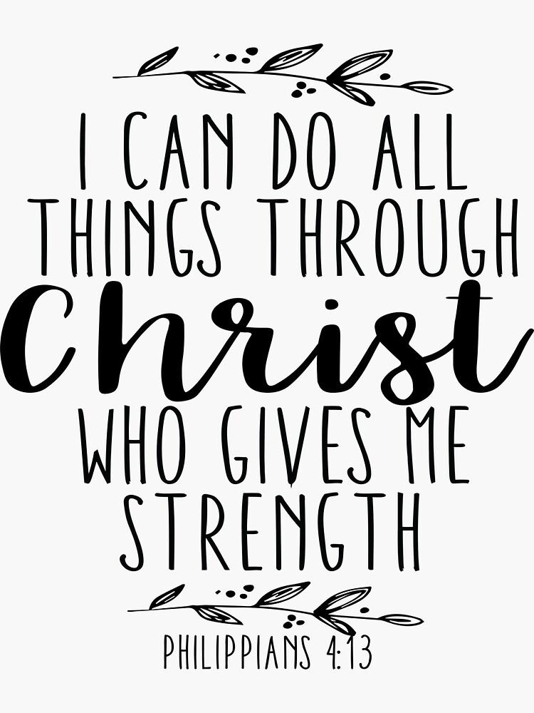 «Je peux tout faire à travers le Christ qui me donne de la force» par walk-by-faith