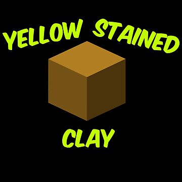 Yellow Stained Clay by Shineytrooper