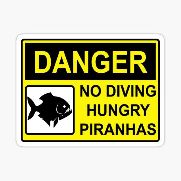 No diving sign/Hungry piranhas Sticker