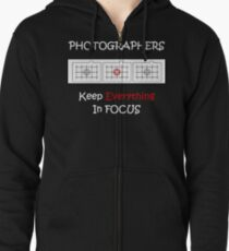 Photographer's Keep Everything in Focus Zipped Hoodie