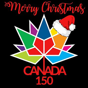 Merry Christmas Canada 150 T Shirt by Koffeecrisp