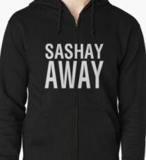 SASHAY AWAY (WH) Zipped Hoodie