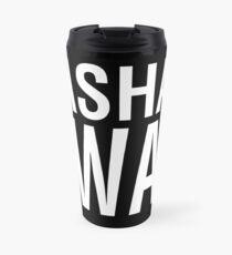 SASHAY AWAY (WH) Travel Mug