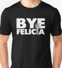 Bye Felicia Hand Wave Grey & White Unisex T-Shirt