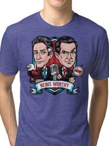 News Worthy Tri-blend T-Shirt
