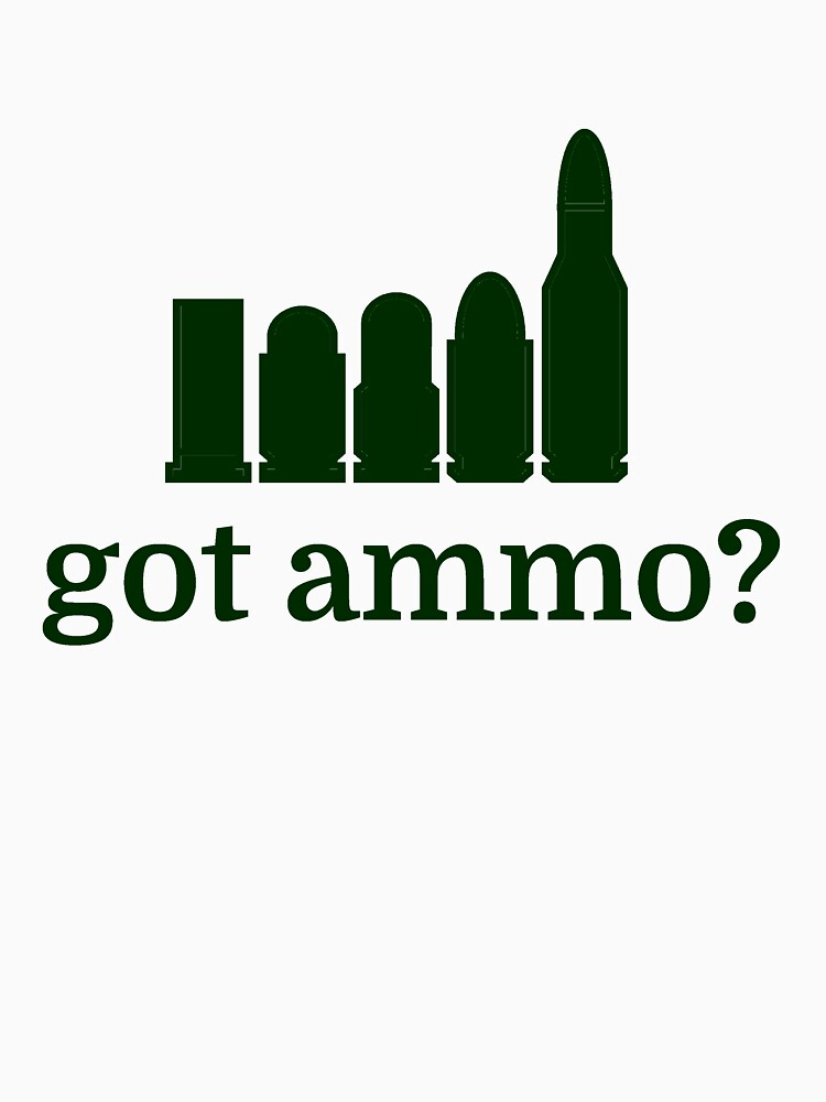 got ammo? by evahhamilton