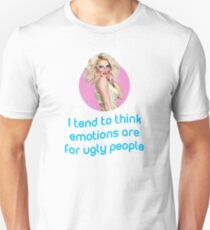 Willam about emotions - Rupaul's Drag Race T-Shirt