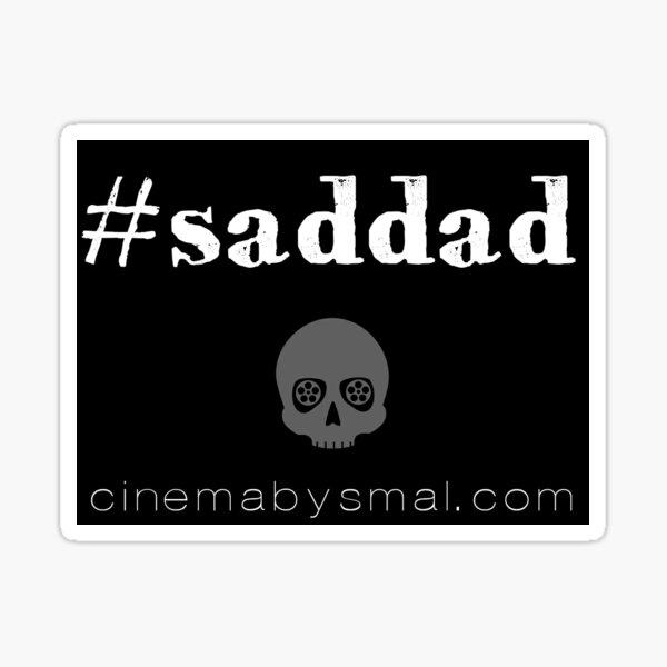 Stuff for Sad Dads Sticker