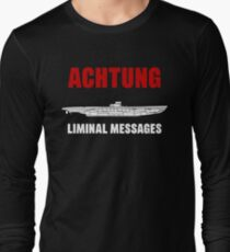 Achtung - SUB liminal Messages - U-Boat T-Shirt