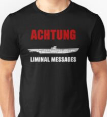 Achtung - SUB liminal Messages - U-Boat Slim Fit T-Shirt