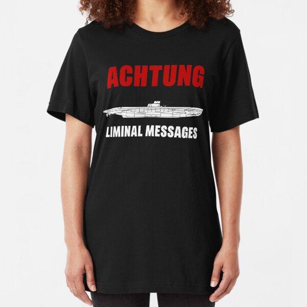 Achtung - SUB liminal Messages - U-Boat Slim Fit T-Shirt