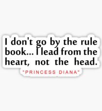 "I don't go...""Princess Diana"" Inspirational Quote Sticker"