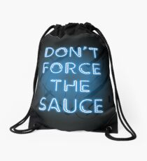 Don't force the sauce, mans not hot. I have the yolk gang Drawstring Bag
