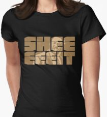 The Senator's Sheeeit Women's Fitted T-Shirt