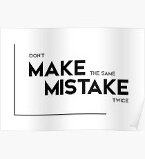 Same Mistake Quotes Posters Redbubble