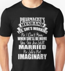 pharmacist husband  T-Shirt
