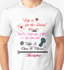 """Life Words To Live By (""""Who Killed Markiplier?"""" Quotes) T-Shirt"""