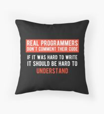 Real Programmers Don't Comment -  - Funny Programming Jokes - Dark Color Throw Pillow