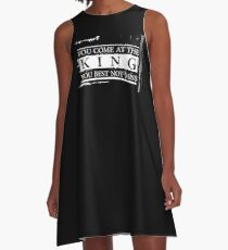 """""""You Come at the King, You Best Not Miss"""" - The Wire (Light) A-Line Dress"""