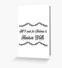 All I want for Christmas is Harrison Wells-Flash Greeting Card