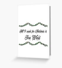 All I want for Christmas is Joe West-Flash Greeting Card