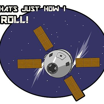 That's Just How I Roll (In Space) by Octachoron