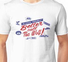Better call The Wolf Unisex T-Shirt