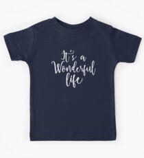 It's a Wonderful life Kids Tee