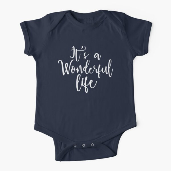 It's a Wonderful life Short Sleeve Baby One-Piece