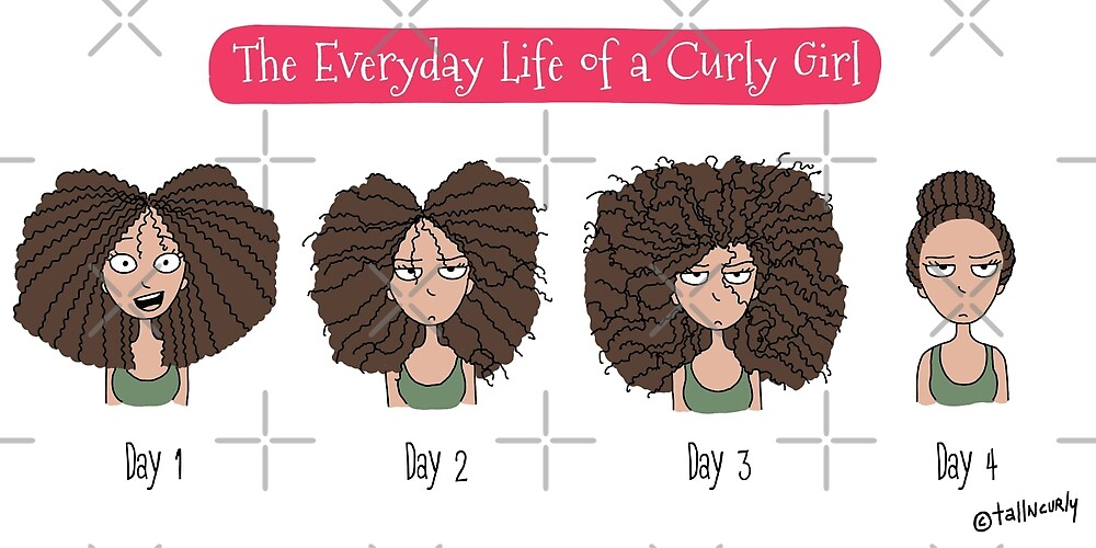 The Everyday Life of a Curly Girl by tallncurly