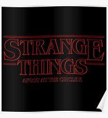 Stranger Things Afoot At The Circle K Poster
