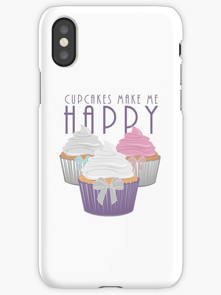 Cupcakes Make Me Happy by Adam Santana