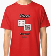 Interactive dice game, family and friends dice t-Shirt Classic T-Shirt