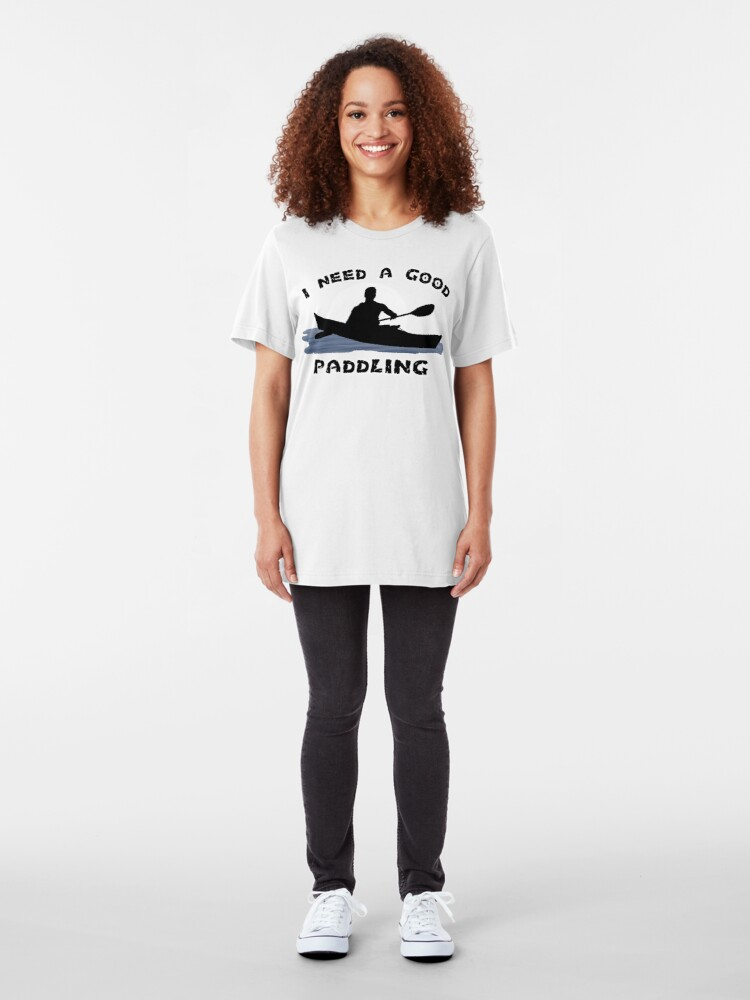 Alternate view of I Need a Good Paddling Slim Fit T-Shirt