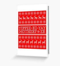 Die Hard Yippee-Ki-Yay Ugly Christmas Sweater Greeting Card