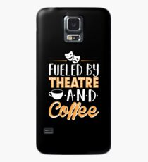 Fueled by Theatre and Coffee Case/Skin for Samsung Galaxy